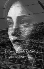 Prison Break Role-play by 1234567890jill