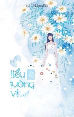 Đọc truyện Tiểu tường vi- Tiểu Hồng Hạnh