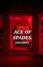 ACE OF SPADES. | JAECHKEN by JAECHKEN