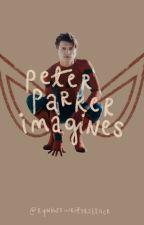 peter parker imagines by rynhaswritersblock