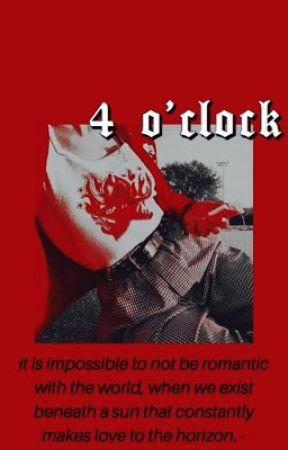 4 o'clock by -lokiofmidgard