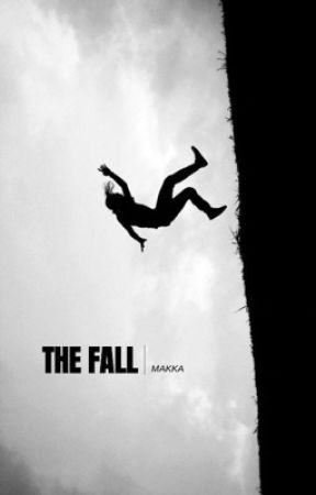THE FALL by Officialmakka