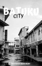 BATUKU CITY by Maha_Rezky