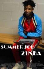 summer job | 21nba by itsnotjojolol