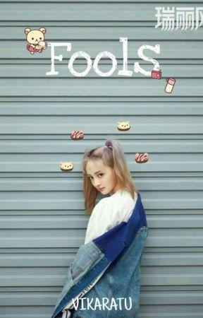 Fools by vikaratu