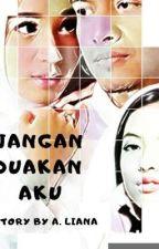 JANGAN DUAKAN AKU by AfieYuliana