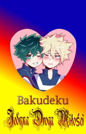 Jedyna droga miłości Bakudeku/Katsudeku by PowerToSmile