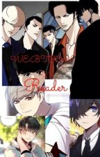 WEBTOON X READER  by kirariyozora