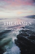 The Games: EDITION 1 by Ice_Girl456