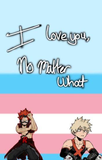 I love you, no matter what. || Trans KiriBaku