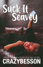 Suck It, Seavey! by -Crazybesson