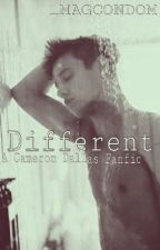 Different (Cameron Dallas Fanfic ) by _magcondom