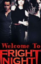 Welcome To Fright Night  by LyndaDover