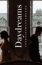Daydreams by novelistwannabexox
