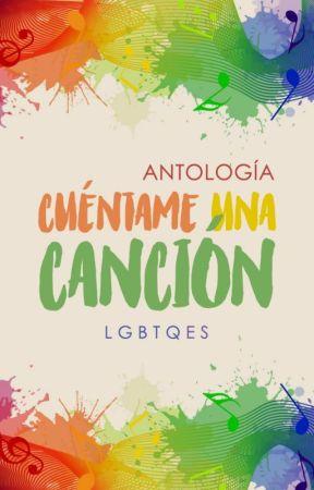 Antología Cuéntame una canción by lgbtqES