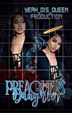 Preachers Daughter_Quando Rondo Story💙 by Kentrell38Baby