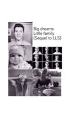 Big Dreams, Little Family (sequel to L.L.S) by JustAnotherFaangirl