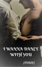I WANNA DANCE WITH YOU (STEREK) by AlecHale-Stilinski