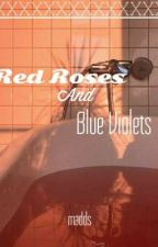 Red Roses And Blue Violets (OC Book) by Auburn_Madds_