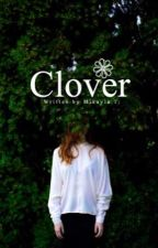 Clover by aftertastefully