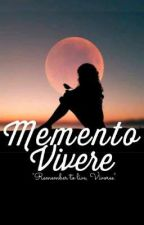 Memento Vivere: Remember to Live by pinkayeswear