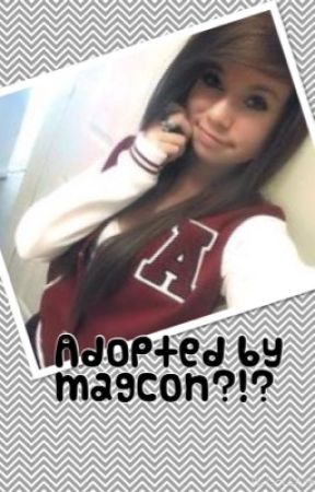 Adopted by Magcon by Hannah_502