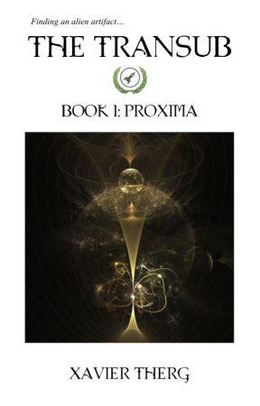 The Transub, Book 1: Proxima by Xaviertherg