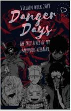Danger days: the true lives of the Fabulous Villains by -Cxpricxrnix