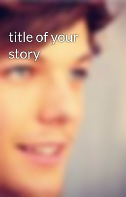 title of your story