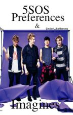 5SOS Preferences | Imagines by SmileyLukeHemmo