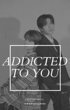 Addicted To You. (Minsung) by hwanghyuniss