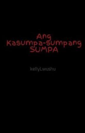 Ang Kasumpa-sumpang SUMPA by kellyLwushu