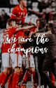 We Are The Champions - Groupchat by atletihope