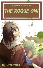 [Hakuoki Fanfic] The Rogue Oni by KerokeroRin