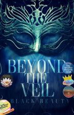 Beyond the Veil |✔ by cool_reader_