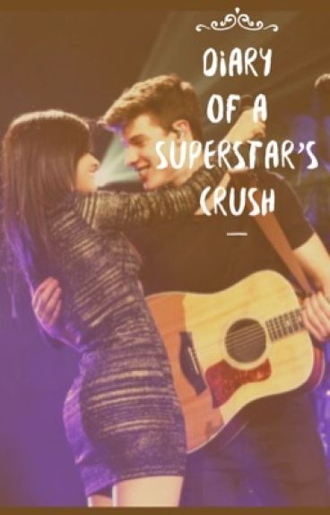 Diary of a Superstar's crush