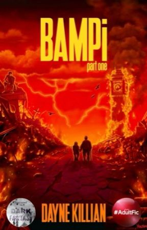 BAMPi: Part One by Dayno008