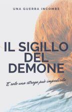 Il sigillo del demone by JessicaGerometta