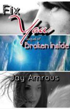 Ylvis- Fix You (Sequel of Broken Inside- Ylvis Fan-fiction) by jayamrous