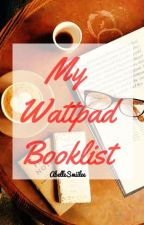 My Wattpad Booklist (Part 2) by _JustSmiilee