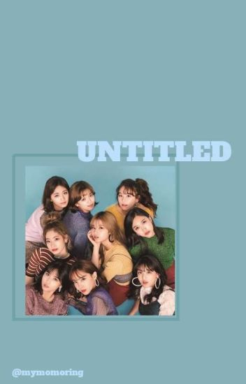 untitled [TWICE ? X MALE READER]