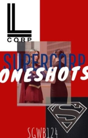 SuperCorp Oneshots  by SgHp124