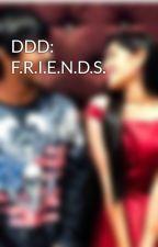 DDD: F.R.I.E.N.D.S.  by the_creative_writing