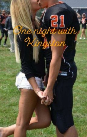 One night with Kingston by AhleeCHaxp