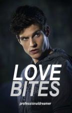 LoveBites (Isaac Lahey Fan Fiction) by professionaldreamer