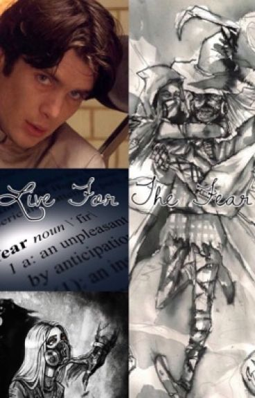Live For The Fear (A Jonathan Crane Love Story)