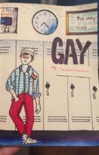 Gay by Divergentisawsome
