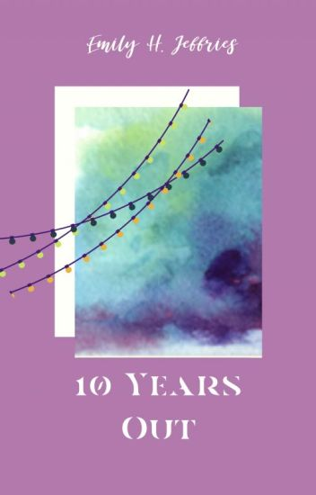 10 Years Out