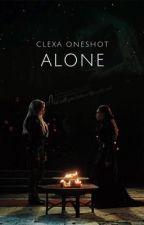 Alone (clexa oneshot) by clexafics