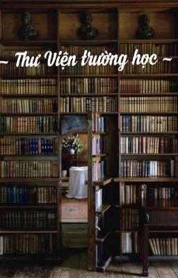 Đọc truyện Thư viện trường học